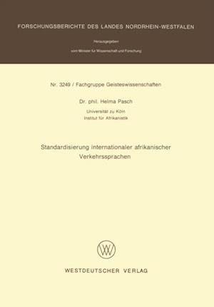Standardisierung internationaler afrikanischer Verkehrssprachen af Helma Pasch