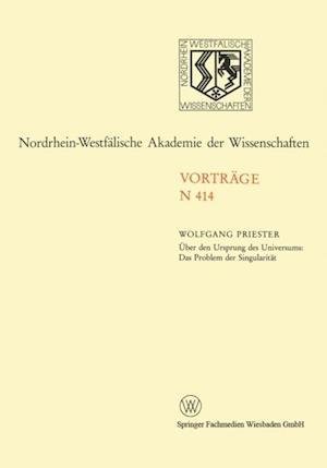 Uber den Ursprung des Universums: Das Problem der Singularitat af Wolfgang Priester