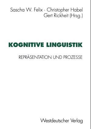 Kognitive Linguistik af Sascha W. Felix