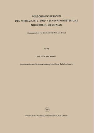 Spinnversuche zur Strukturerfassung kunstlicher Zellulosefasern af Wilhelm Kast
