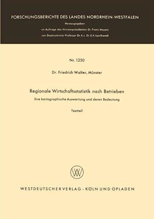 Regionale Wirtschaftsstatistik nach Betrieben af Friedrich Walter