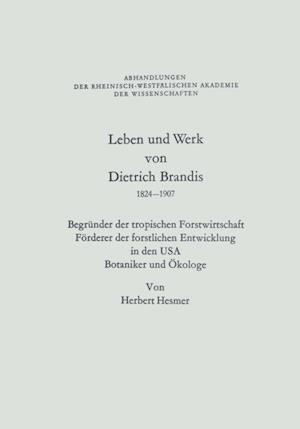 Leben und Werk von Dietrich Brandis 1824-1907 af Herbert Hesmer