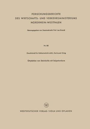 Oxydation von Steinkohle mit Salpetersaure af Dortmund-Eving Gesellschaft fur Kohlentechnik mbH.