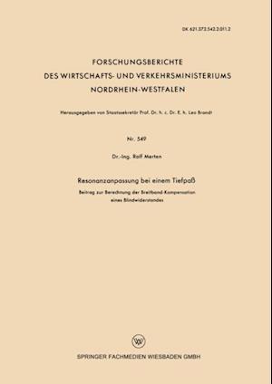Resonanzanpassung bei einem Tiefpa af Rolf Merten