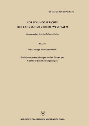 Schlechtenuntersuchungen in den Flozen des Aachener Steinkohlengebirges af Manfred Reinhardt