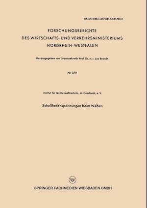 Schufadenspannungen beim Weben af Interdisziplinare Nordrhein-Westfalische Forschung