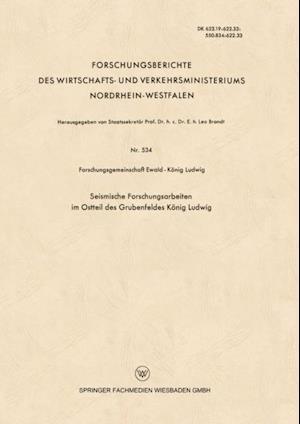 Seismische Forschungsarbeiten im Ostteil des Grubenfeldes Konig Ludwig af Forschungsgemeinschaft Ewald-Konig Ludwig