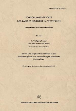 Solare und tageszeitliche Effekte in der Hochatmosphare aus Beobachtungen kunstlicher Erdsatelliten af Wolfgang Priester