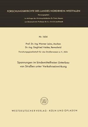 Spannungen im bindemittelfreien Unterbau von Straen unter Verkehrseinwirkung af Werner Leins