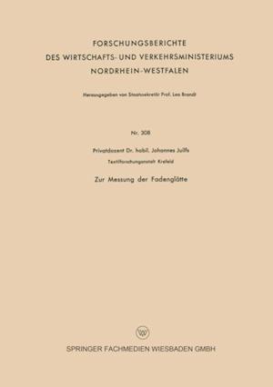 Zur Messung der Fadenglatte af Johannes Juilfs