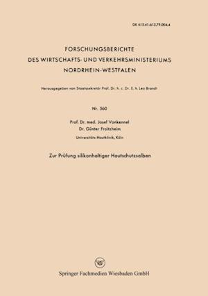 Zur Prufung silikonhaltiger Hautschutzsalben af Josef Vonkennel