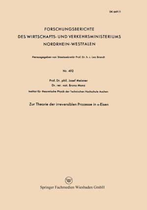 Zur Theorie der irreversiblen Prozesse in a-Eisen af Josef Meixner