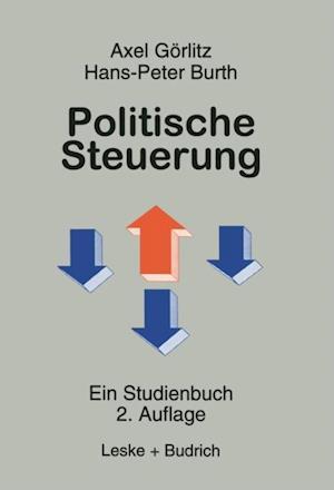 Politische Steuerung af Axel Goerlitz, Hans-Peter Burth