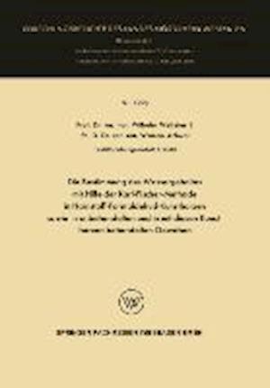 Die Bestimmung Des Wassergehaltes Mit Hilfe Der Karl-Fischer-Methode in Harnstoff-Formaldehyd-Kunstharzen Sowie in Unbehandelten Und in Mit Diesen Kun af Wilhelm Weltzien