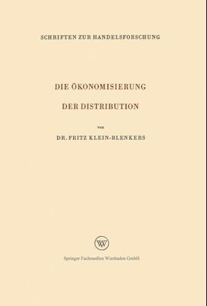 Die Okonomisierung Der Distribution af Fritz Klein-Blenkers, Fritz Klein-Blenkers