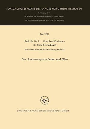 Die Umesterung Von Fetten Und Olen af Hans Paul Kaufmann