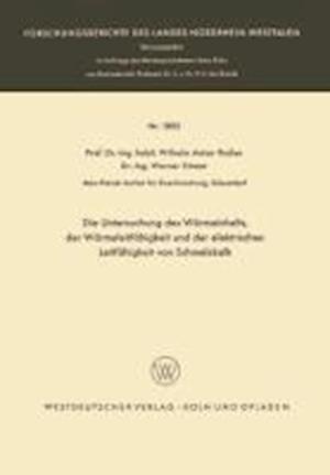 Die Untersuchung Des Warmeinhalts, Der Warmeleitfahigkeit Und Der Elektrischen Leitfahigkeit Von Schmelzkalk af Wilhelm Anton Fischer, Wilhelm Anton Fischer, Werner Ertmer