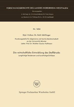 Die Wirtschaftliche Entwicklung Des Stoffdrucks af Ruth Schillinger, Ruth Schillinger