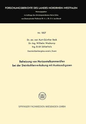Beheizung Von Horizontalkammerofen Bei Der Steinkohlenverkokung Mit Austauschgasen af Kurt-Gunther Beck