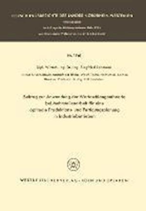 Beitrag Zur Anwendung Der Warteschlangentheorie Bei Mehrstellenarbeit Fur Eine Optimale Produktions- Und Fertigungsplanung in Industriebetrieben af Siegfried Lehmann, Siegfried Lehmann