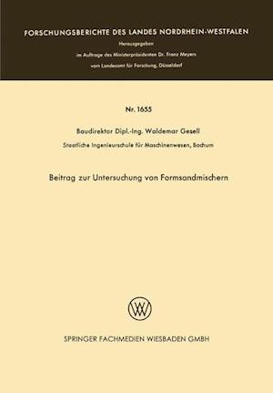 Beitrag Zur Untersuchung Von Formsandmischern af Waldemar Gesell