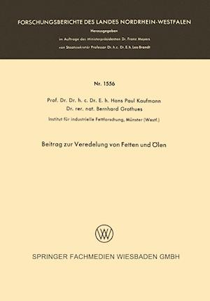 Beitrag Zur Veredelung Von Fetten Und Olen af Hans Paul Kaufmann