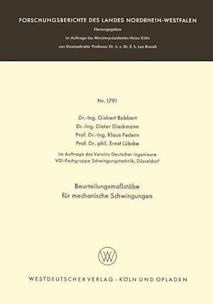 Beurteilungsmassstabe Fur Mechanische Schwingungen af Klaus Federn, Dieter Dieckmann, Gisbert Bobbert
