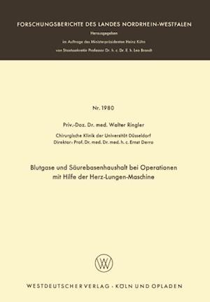 Blutgase Und Saurebasenhaushalt Bei Operationen Mit Der Herz-Lungen-Maschine af Walter Ringler, Walter Ringler