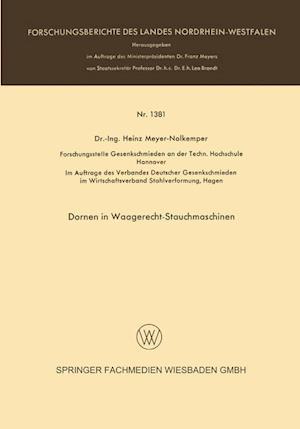 Dornen in Waagerecht-Stauchmaschinen af Heinz Meyer-Nolkemper, Heinz Meyer-Nolkemper