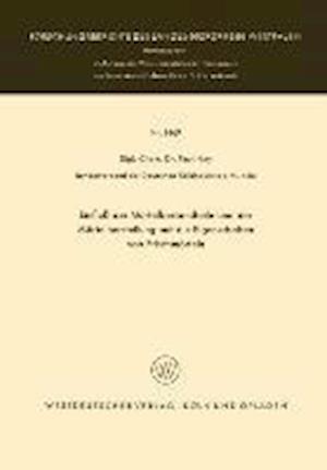 Einfluss Der Mortelbestandteile Und Der Mortelherstellung Auf Die Eigenschaften Von Frischmorteln af Paul Ney, Paul Ney