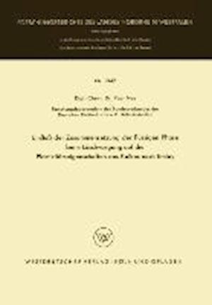 Einfluss Der Zusammensetzung Der Flussigen Phase Beim Loschvorgang Auf Die Plastizitatseigenschaften Des Kalkes Nach Emley af Paul Ney, Paul Ney