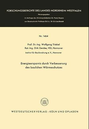 Energieersparnis Durch Verbesserung Des Baulichen Warmeschutzes af Wolfgang Triebel, Wolfgang Triebel