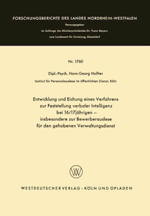 Entwicklung Und Eichung Eines Verfahrens Zur Feststellung Verbaler Intelligenz Bei 16/17jahrigen af Hans-Georg Holfter, Hans-Georg Holfter