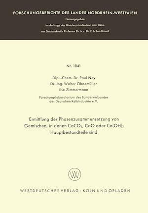 Ermittlung Der Phasenzusammensetzung Von Gemischen, in Denen Caco3, Cao Oder CA(Oh)2 Hauptbestandteile Sind af Paul Ney