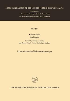 Exaktwissenschaftliche Musikanalyse af Wilhelm Fucks, Wilhelm Fucks