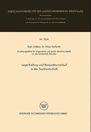 Lagerhaltung Und Konjunkturverlauf in Der Textilwirtschaft af Klaus Hoffarth, Klaus Hoffarth