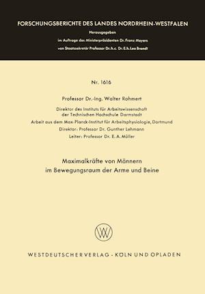 Maximalkrafte Von Mannern Im Bewegungsraum Der Arme Und Beine af Walter Rohmert