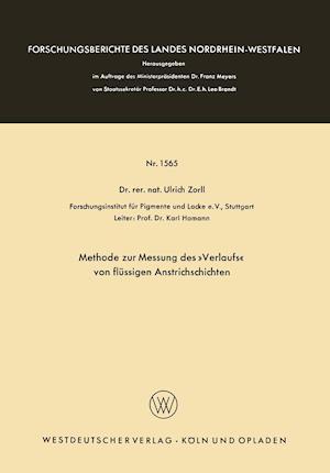 Methode Zur Messung Des -Verlaufs- Von Flussigen Anstrichschichten af Ulrich Zorll
