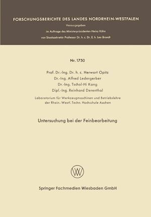 Untersuchung Bei Der Feinbearbeitung af Herwart Optiz