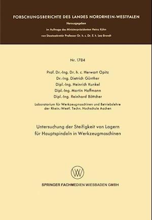 Untersuchung Der Steifigkeit Von Lagern Fur Hauptspindeln in Werkzeugmaschinen af Herwart Optiz