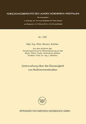 Untersuchung Uber Die Genauigkeit Von Multimomentstudien af Peter Mevert, Peter Mevert