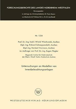 Untersuchungen an Modellen Von Innenbeleuchtungsanlagen af Witold Wiechowski, Witold Wiechowski