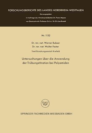 Untersuchungen Uber Die Anwendung Der Trubungstitration Bei Polyamiden af Werner Bubser