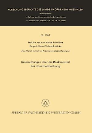 Untersuchungen Uber Die Reaktionszeit Bei Dauerbeobachtung af Hans Christoph Micko, Heinz Schmidtke