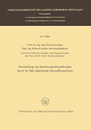 Vermeidung Von Spannungsschwankungen Durch Im Takt Arbeitende Schweissmaschinen af Paul Denzel