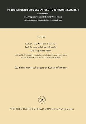 Qualitatsuntersuchungen an Kunststoffrohren af Alfred Hermann Henning