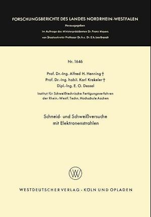 Schneid- Und Schweissversuche Mit Elektronenstrahlen af Alfred Hermann Henning