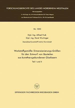 Werkstoffgemasse Dimensionierungs-Grossen Fur Den Entwurf Von Bauteilen Aus Kunstharzgebunen Glasfasern af Alfred Puck