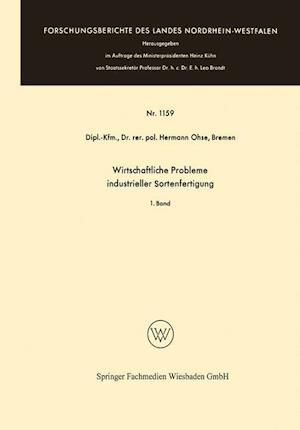 Wirtschaftliche Probleme Industrieller Sortenfertigung af Hermann Ohse