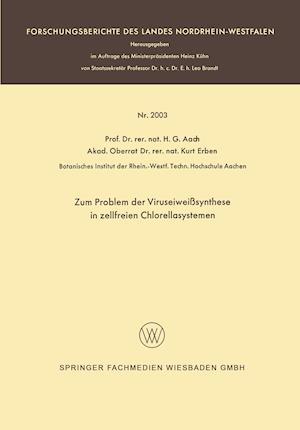 Zum Problem Der Viruseiweisssynthese in Zellfreien Chlorellasystemen af Hans G. Aach